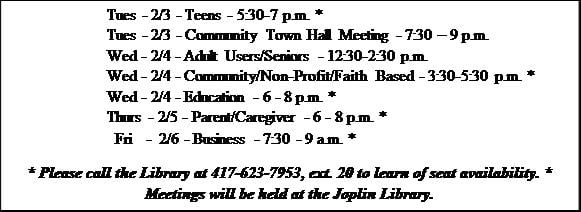 In addition to the community meetings discussed previously, SDA and Library staff will host the following meetings for the identified user groups